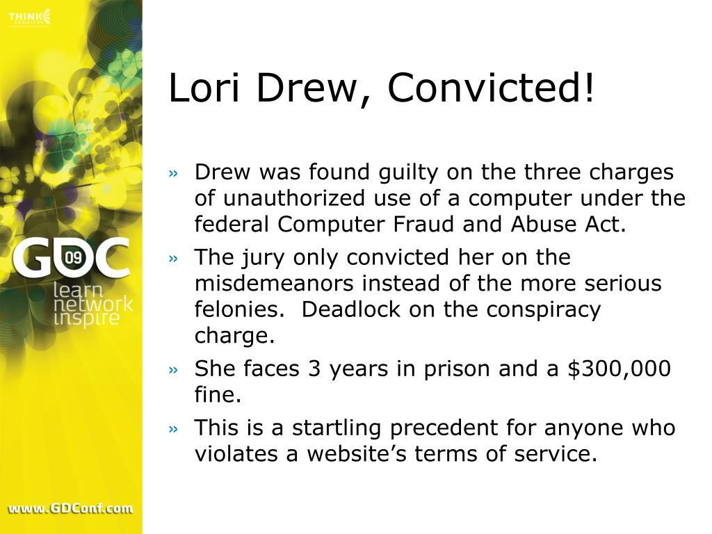 Lori Drew, Convicted!