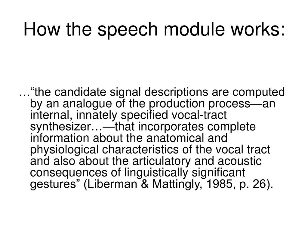 How the speech module works: