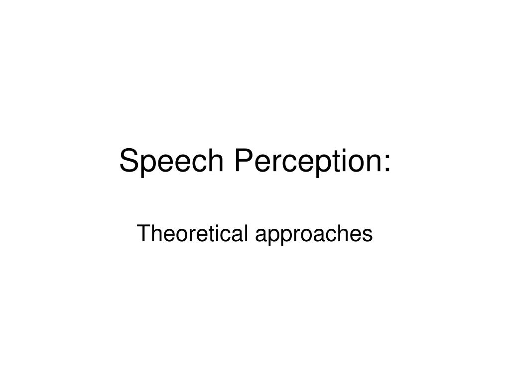 Speech Perception: