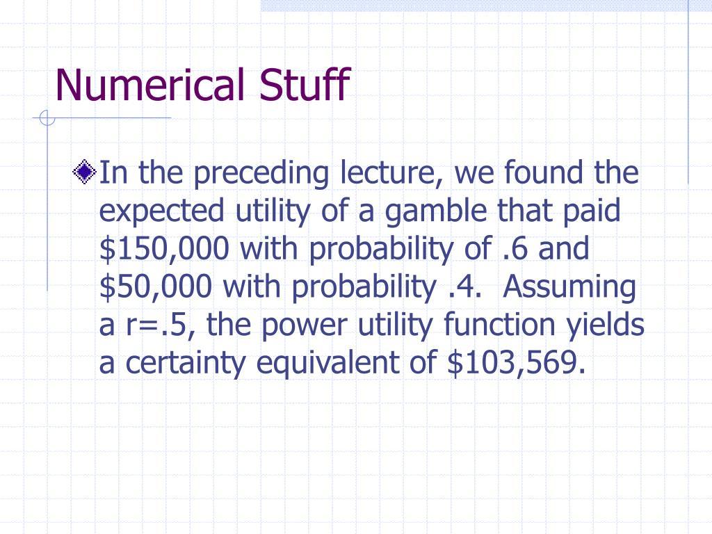 Numerical Stuff