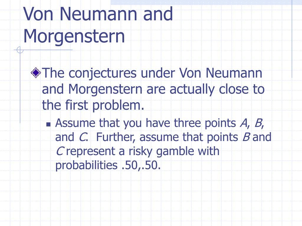 Von Neumann and Morgenstern