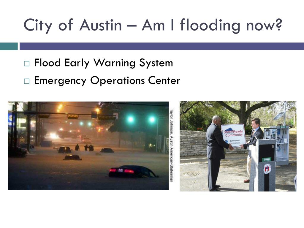 City of Austin – Am I flooding now?