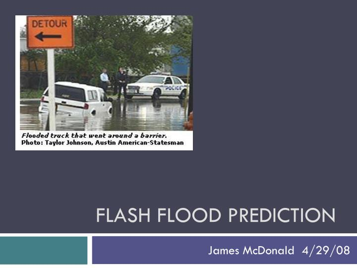 Flash flood prediction
