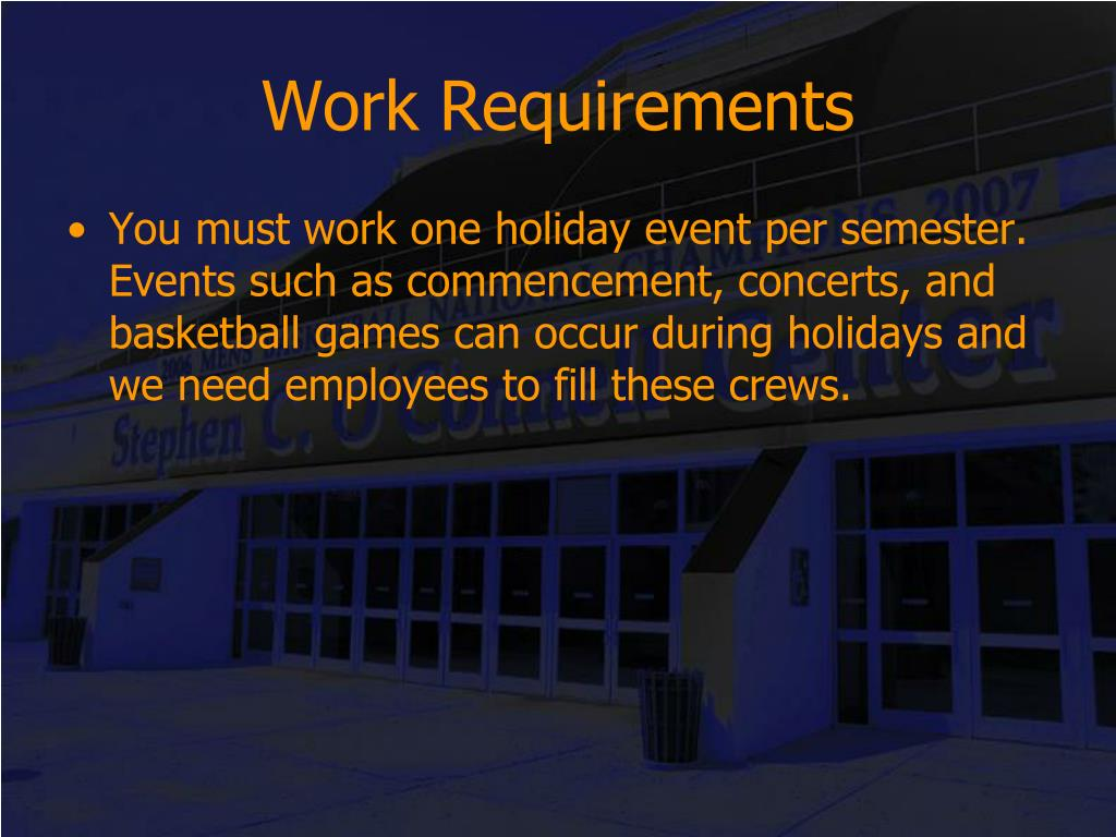 Work Requirements