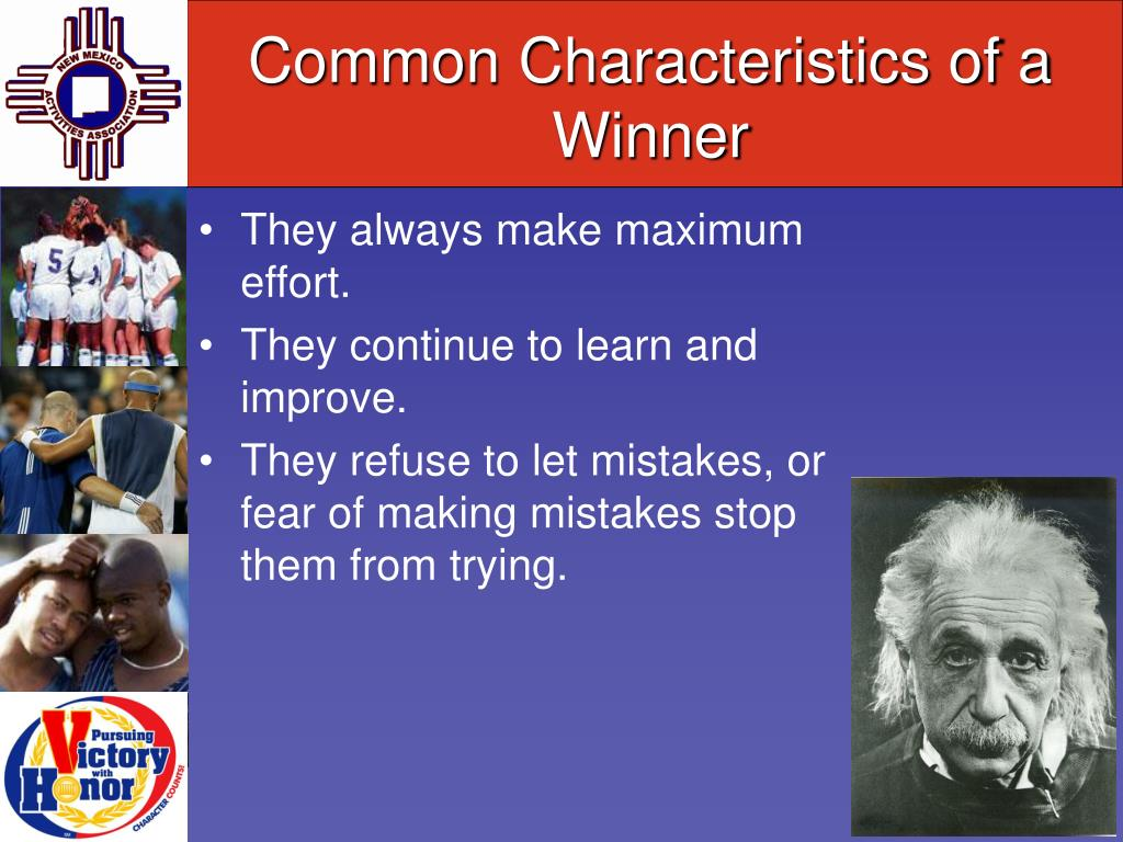 Common Characteristics of a Winner