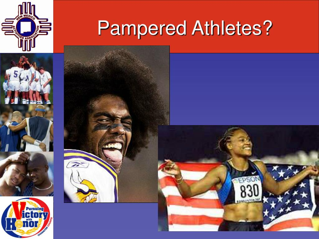 Pampered Athletes?