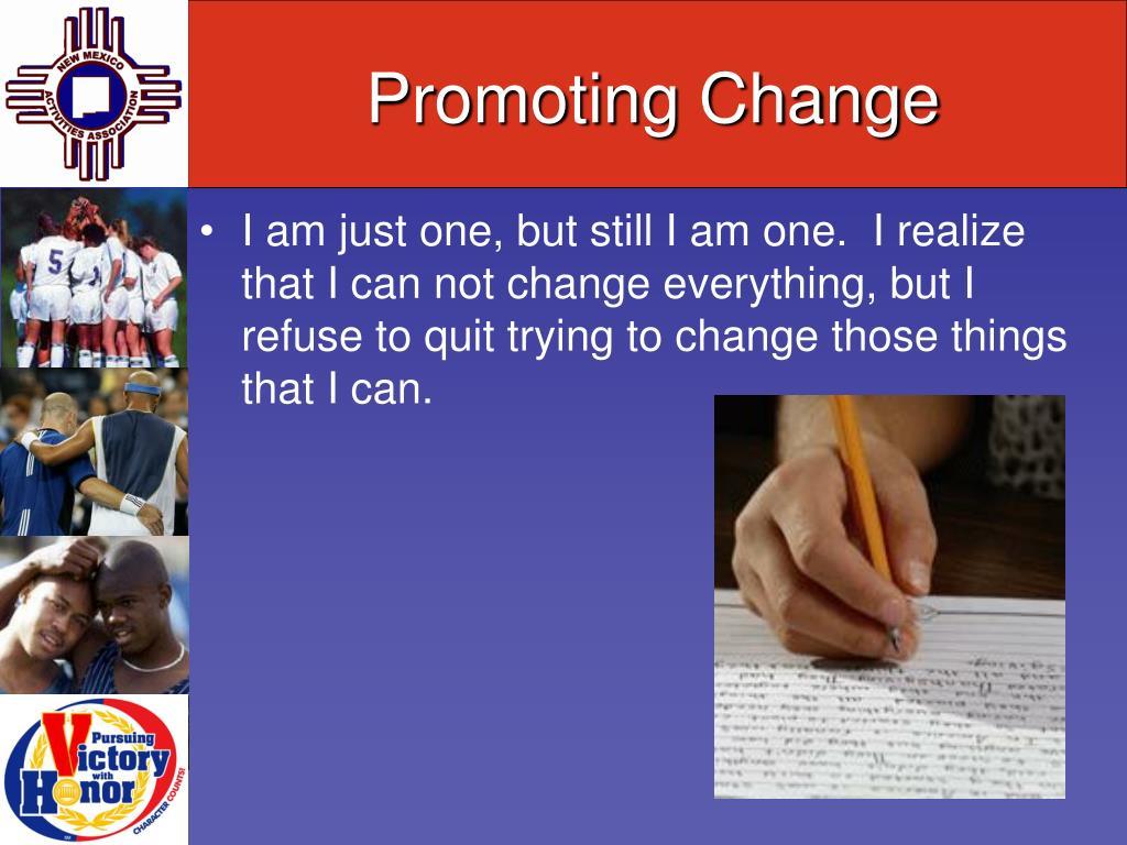 Promoting Change