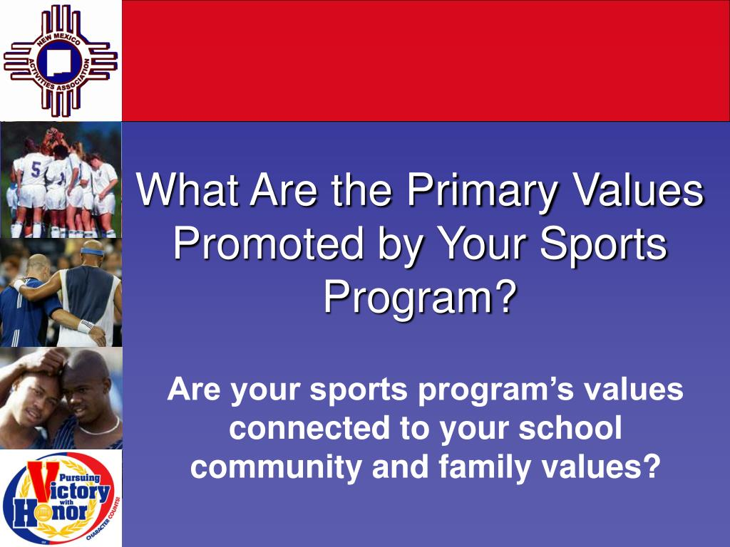 What Are the Primary Values Promoted by Your Sports Program?