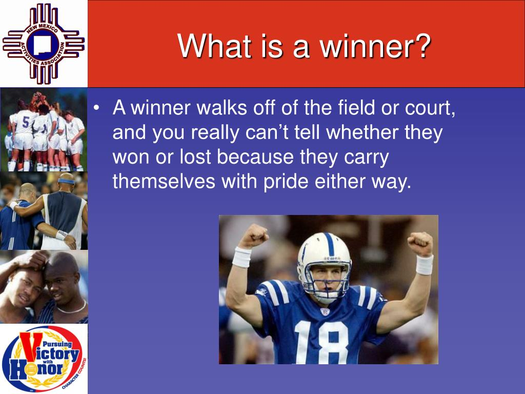 What is a winner?