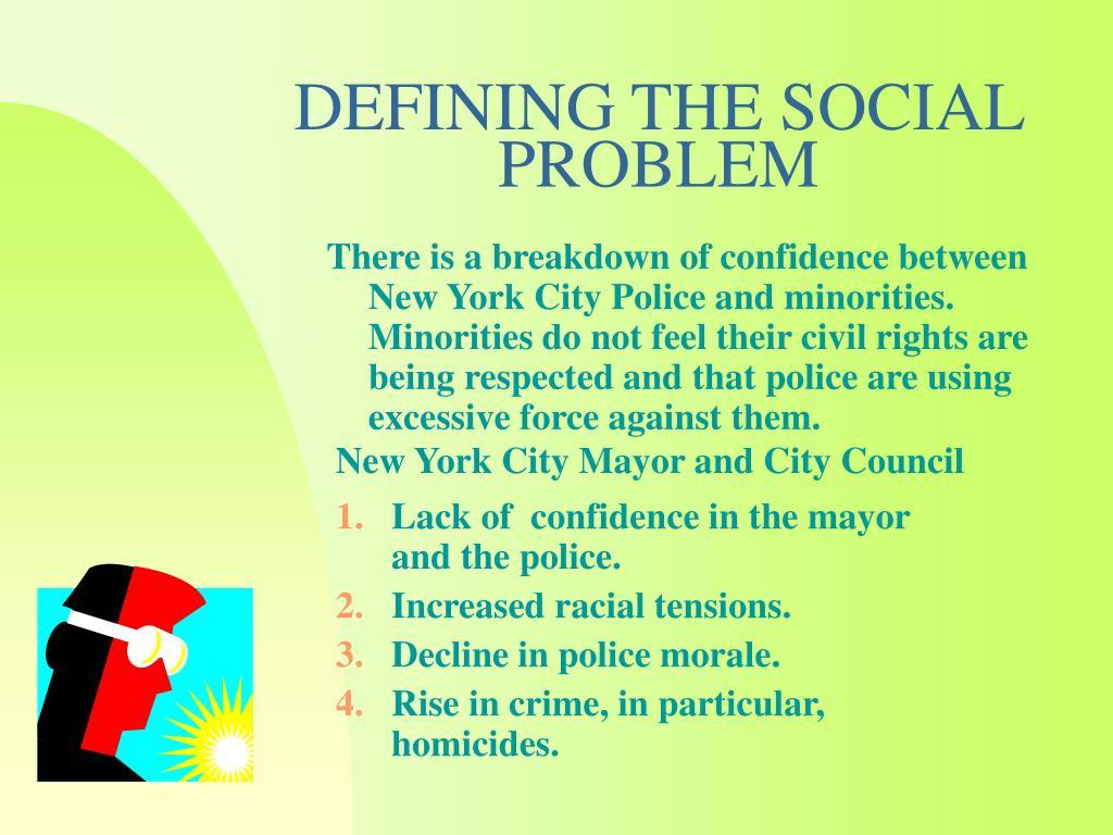focus defining social problems tensions betwee