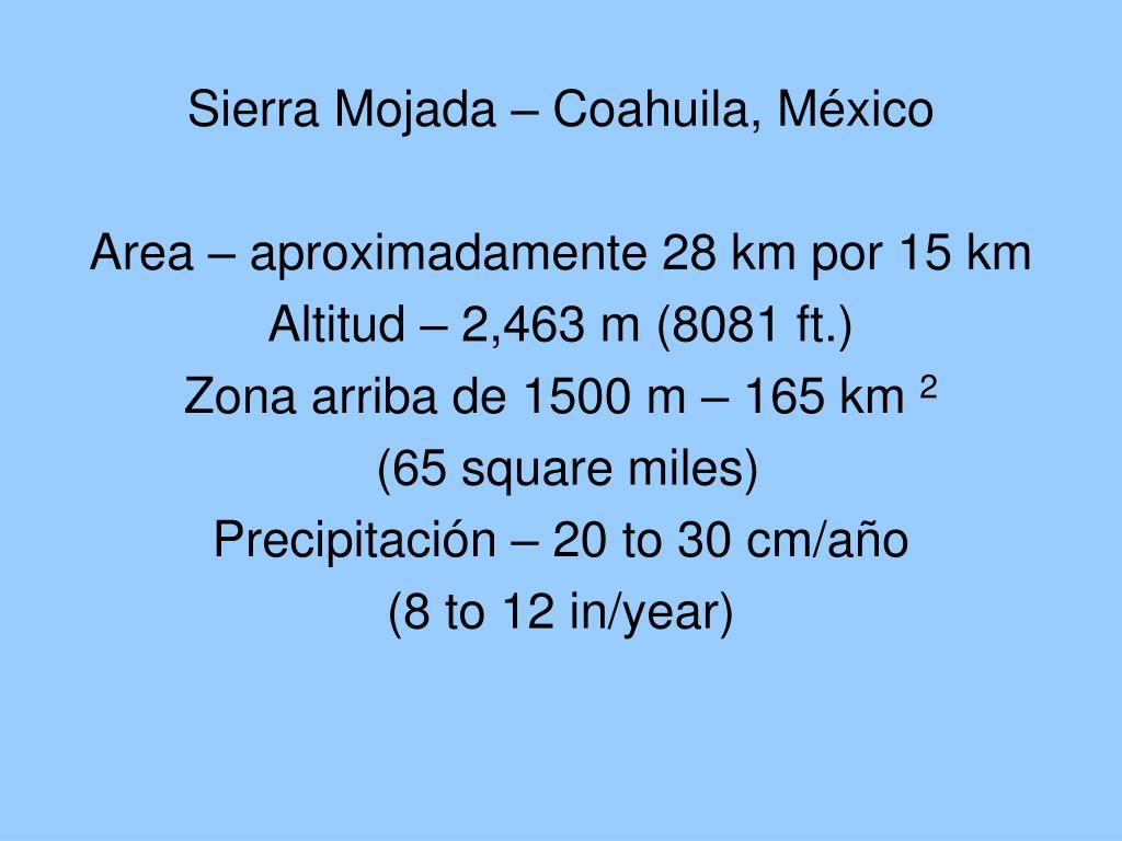 Sierra Mojada – Coahuila, M
