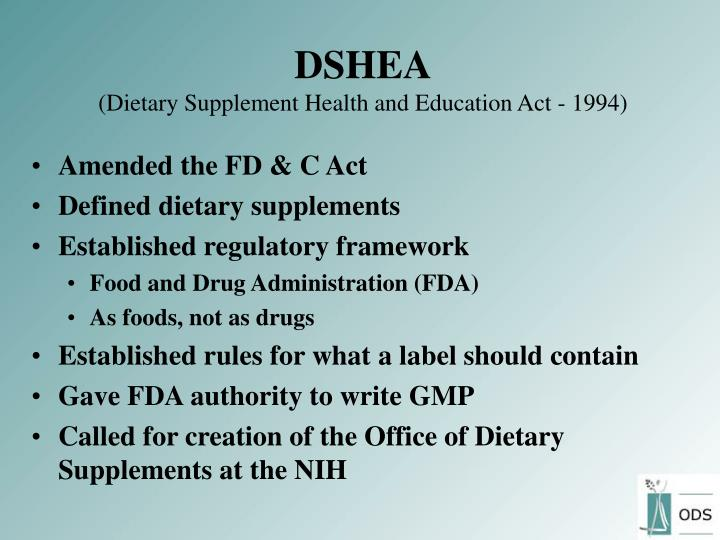 Dshea dietary supplement health and education act 1994