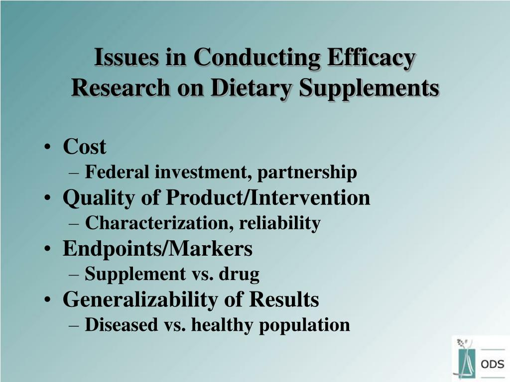 Issues in Conducting Efficacy Research on Dietary Supplements