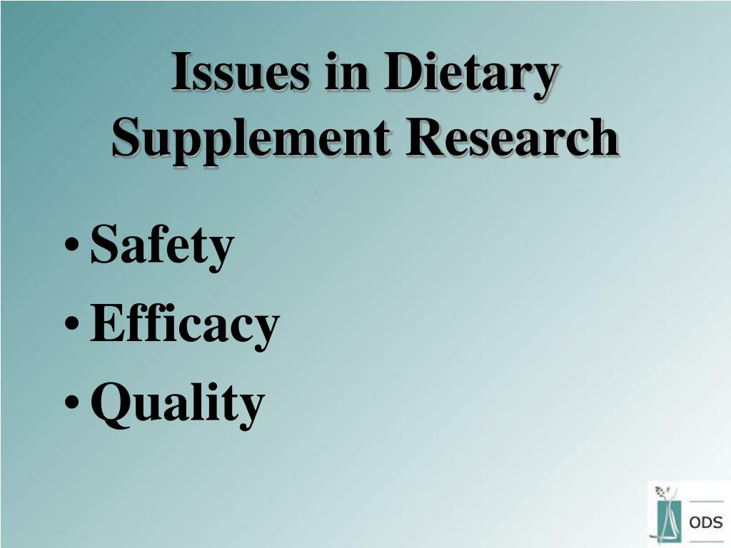 Issues in Dietary Supplement Research