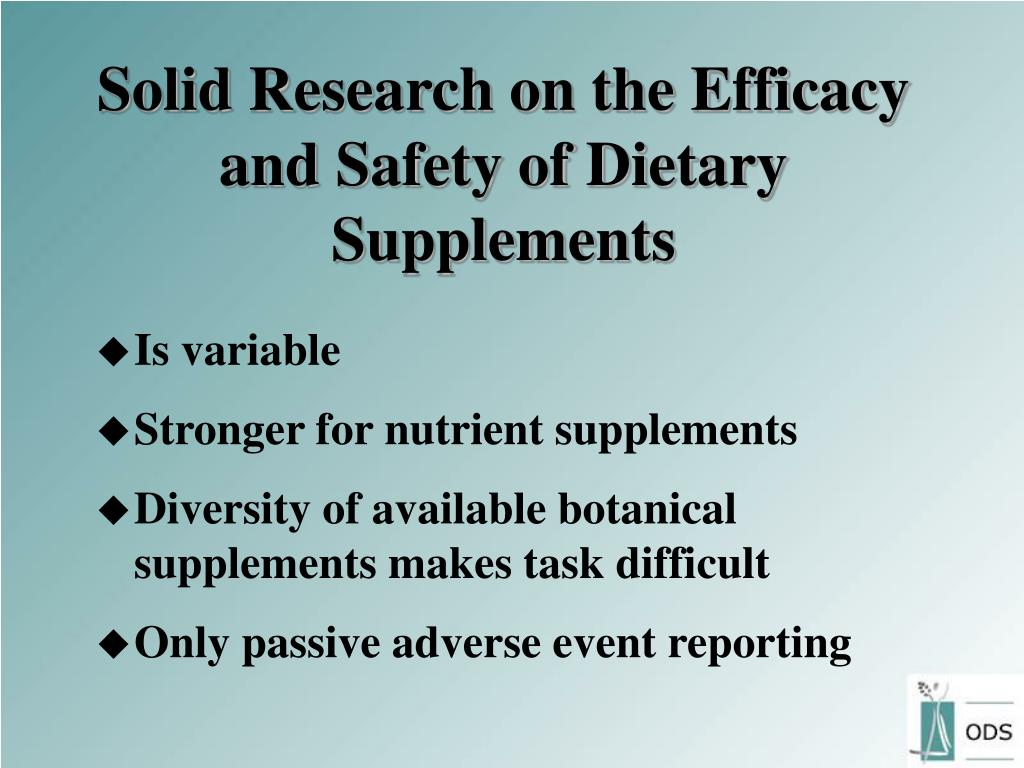 Solid Research on the Efficacy and Safety of Dietary Supplements
