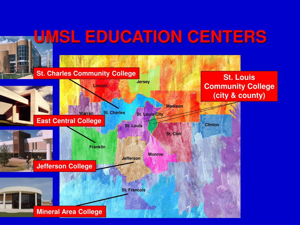 UMSL EDUCATION CENTERS