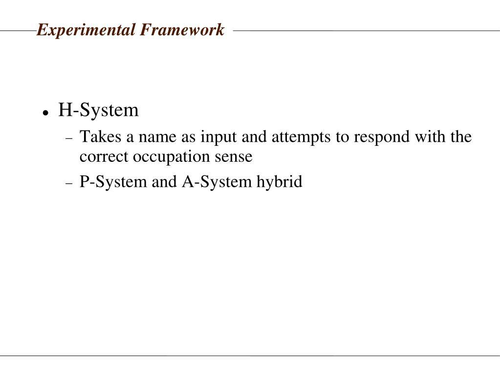 Experimental Framework