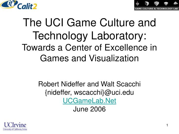 The UCI Game Culture and Technology Laboratory: