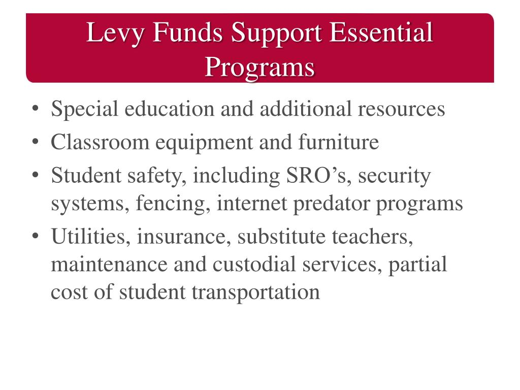 Levy Funds Support Essential Programs
