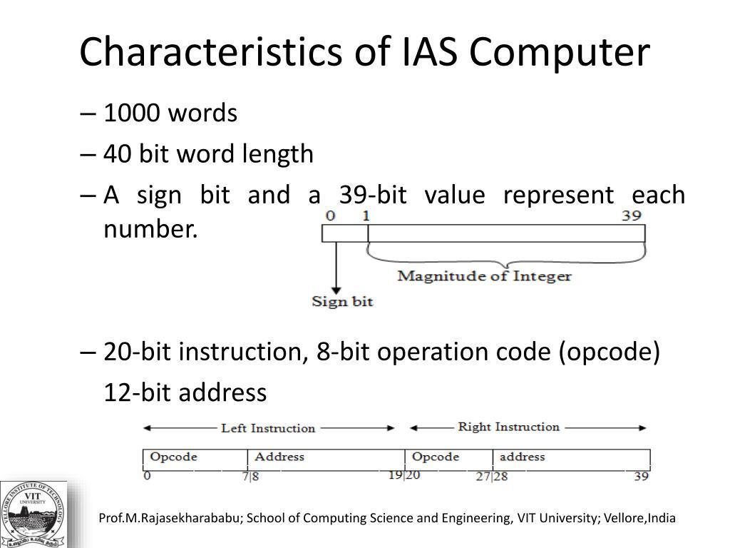 Characteristics of IAS Computer