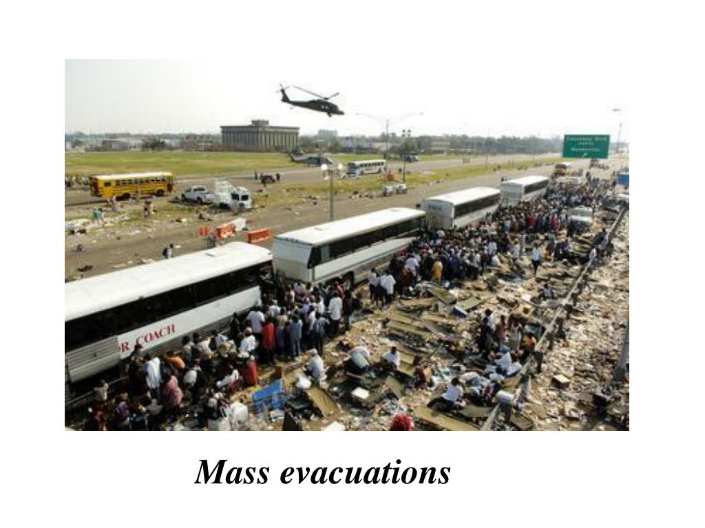 Mass evacuations