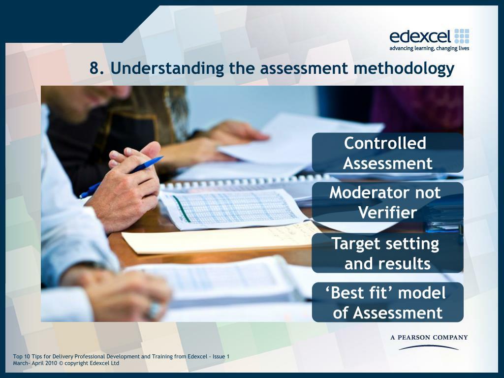 8. Understanding the assessment methodology