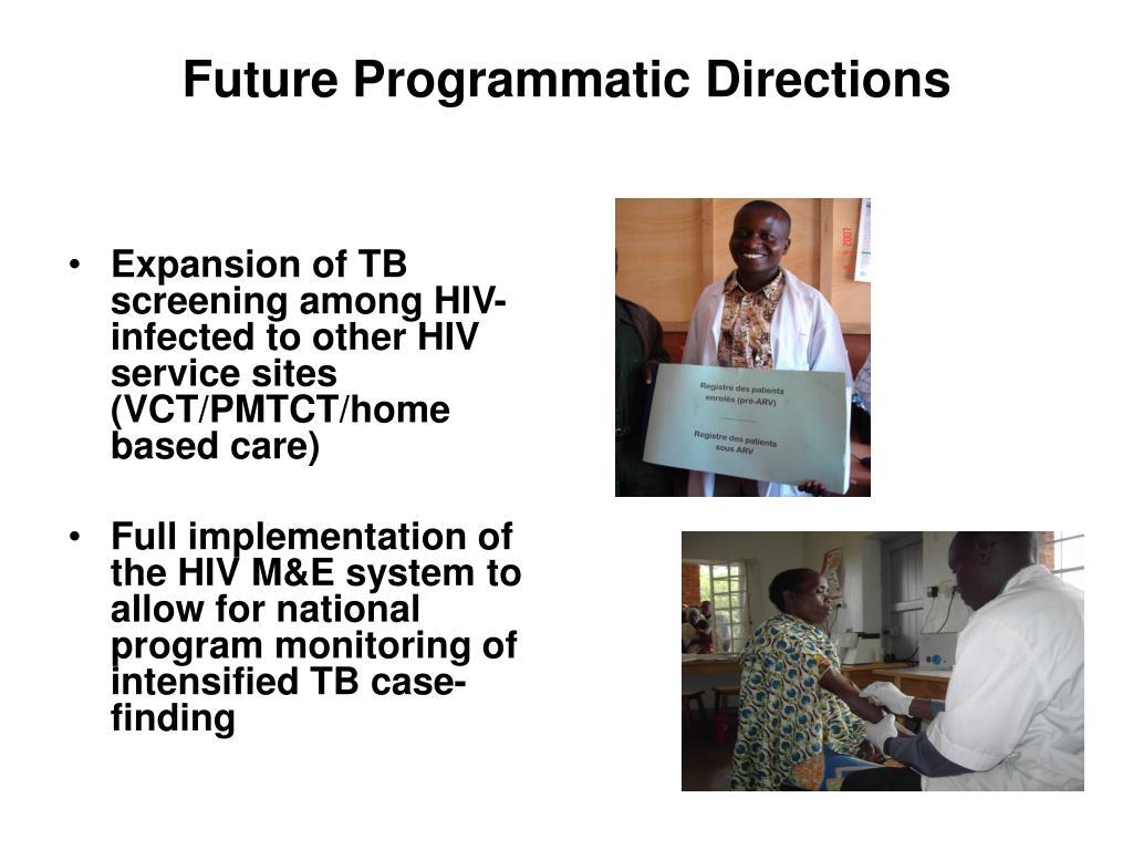 Future Programmatic Directions