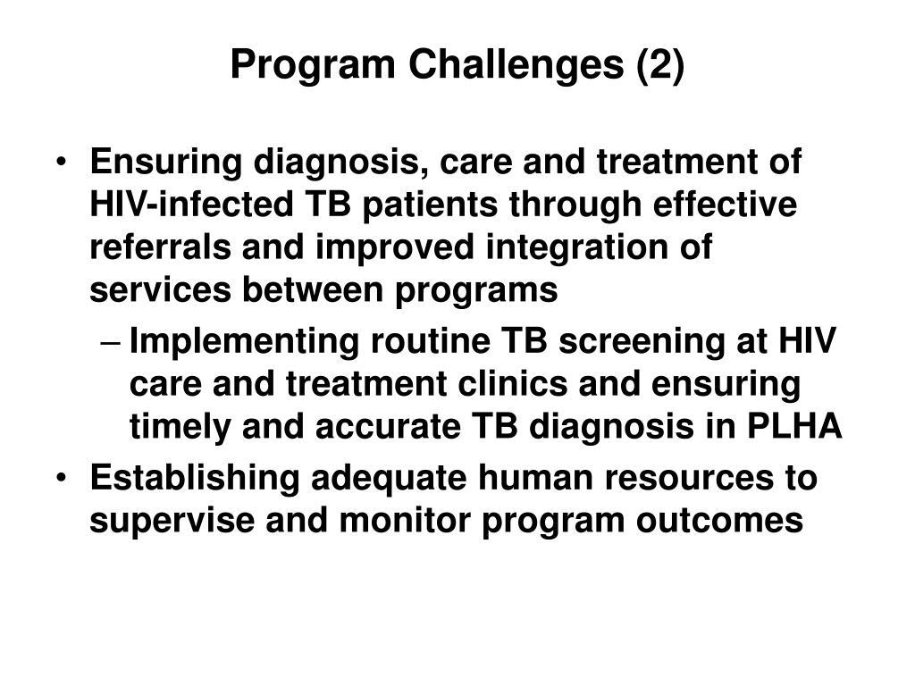 Program Challenges (2)