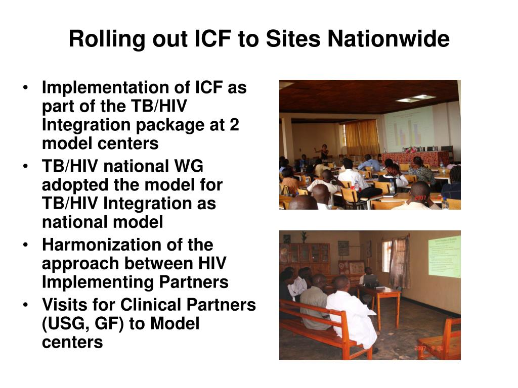 Rolling out ICF to Sites Nationwide