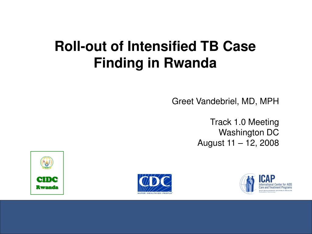 Roll-out of Intensified TB Case Finding in Rwanda