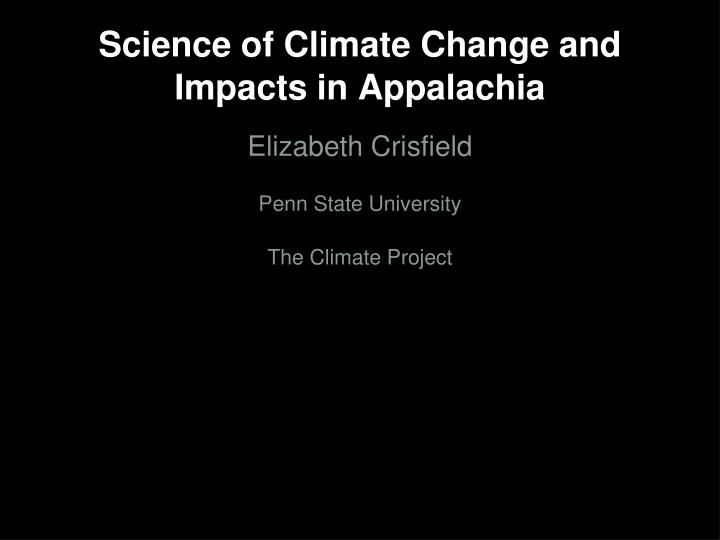 Science of climate change and impacts in appalachia