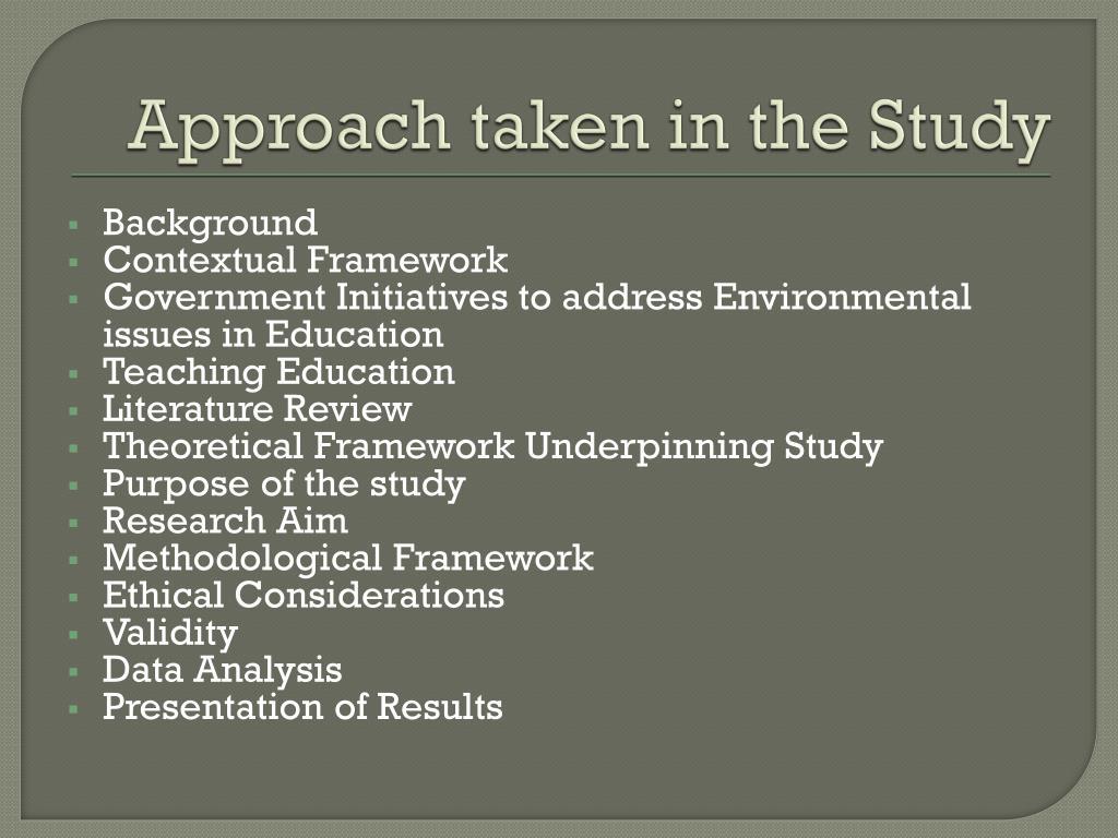 Approach taken in the Study