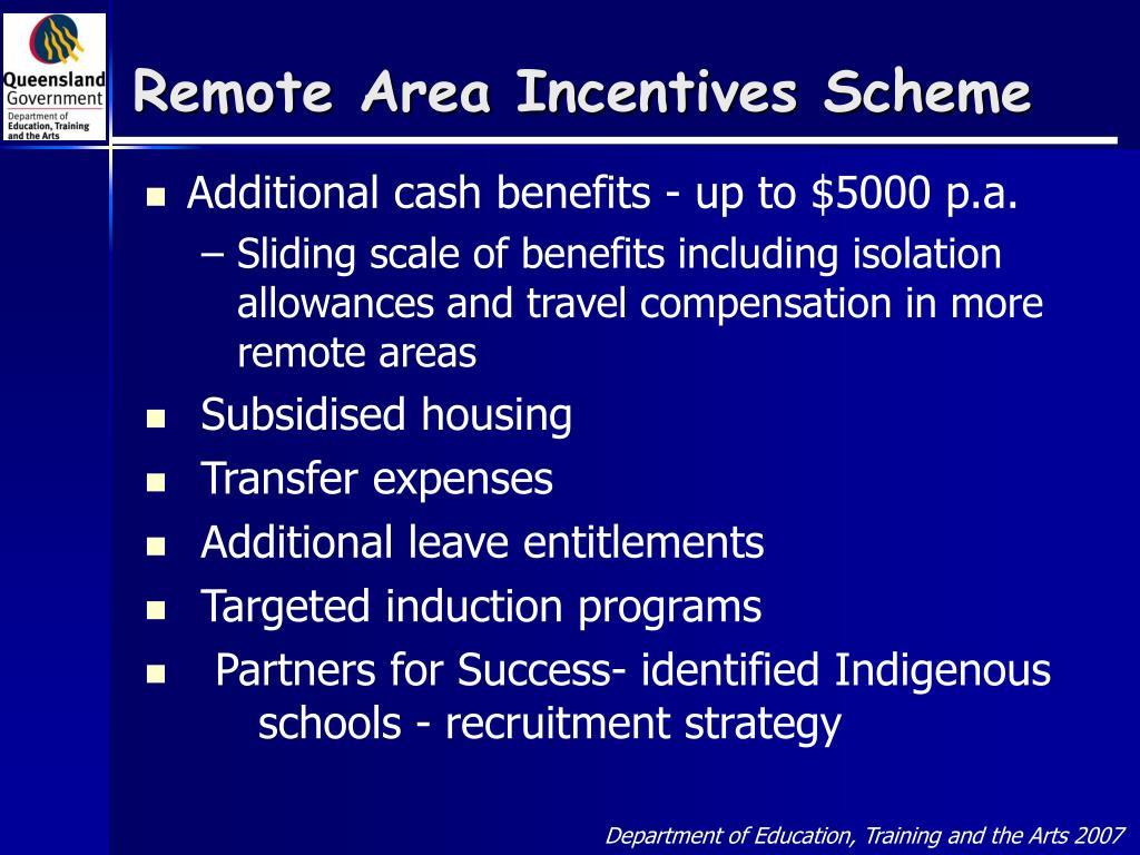 Remote Area Incentives Scheme