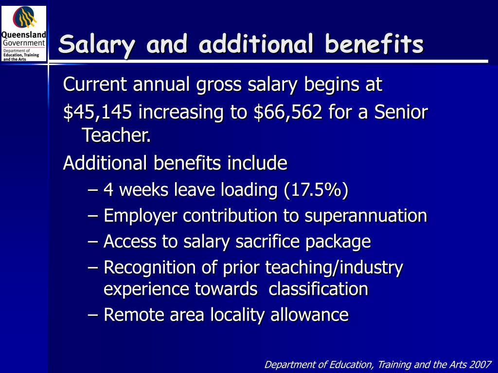 Salary and additional benefits