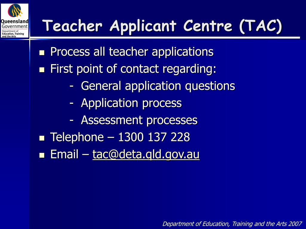 Teacher Applicant Centre (TAC)