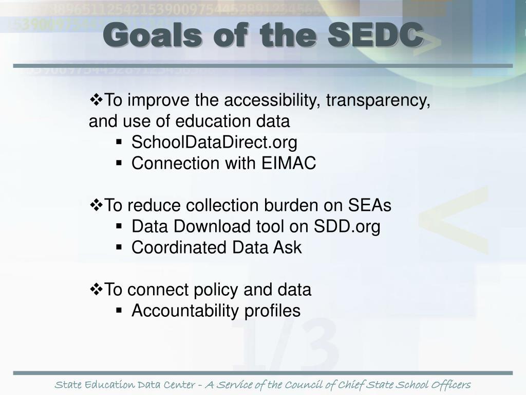 Goals of the SEDC