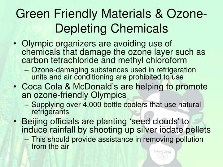 Green Friendly Materials & Ozone-Depleting Chemicals