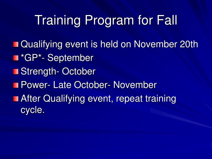 Training Program for Fall