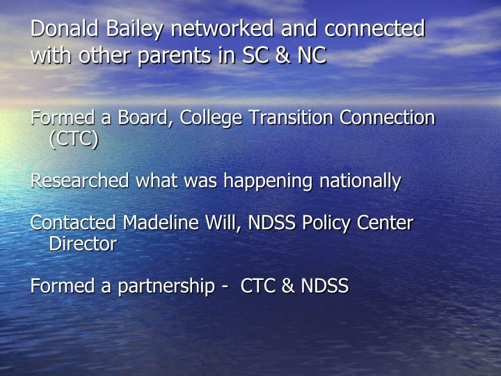 Donald Bailey networked and connected with other parents in SC & NC