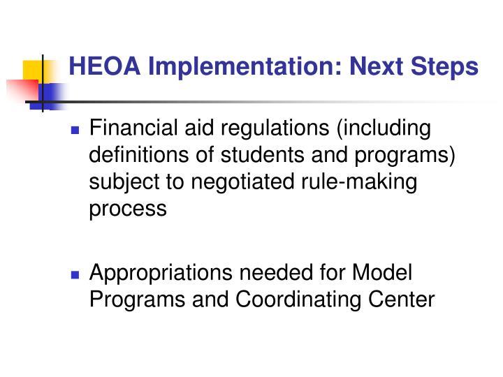 HEOA Implementation: Next Steps