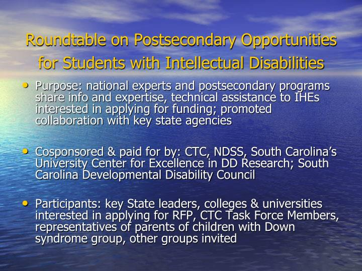 Roundtable on Postsecondary Opportunities for Students with Intellectual Disabilities