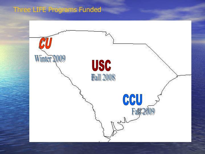 Three LIFE Programs Funded