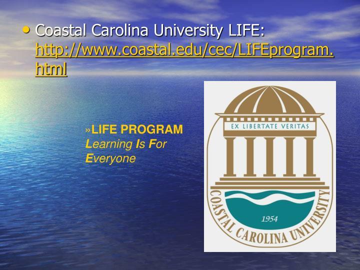 Coastal Carolina University LIFE: