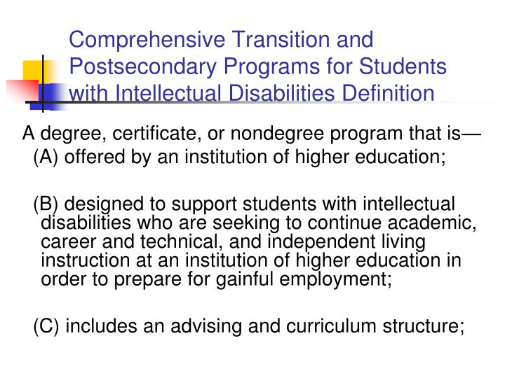 Comprehensive Transition and Postsecondary Programs for Students with Intellectual Disabilities Definition