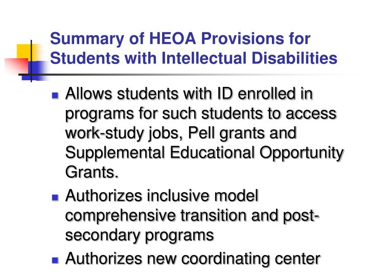 Summary of HEOA Provisions for Students with Intellectual Disabilities