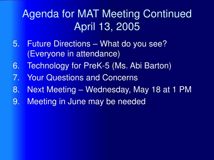Agenda for mat meeting continued april 13 2005