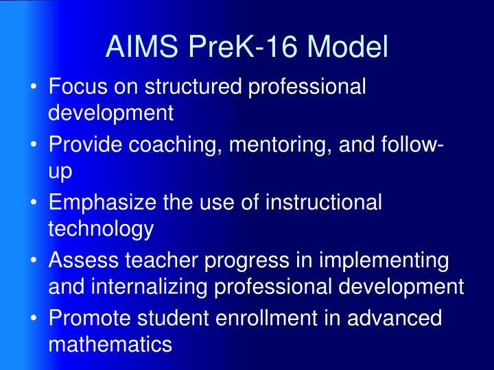 AIMS PreK-16 Model