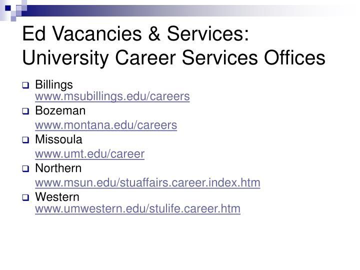 Ed Vacancies & Services: