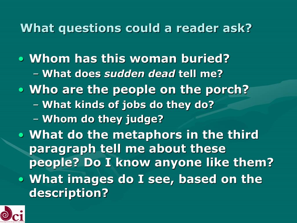 What questions could a reader ask?