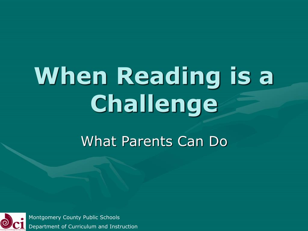 when reading is a challenge